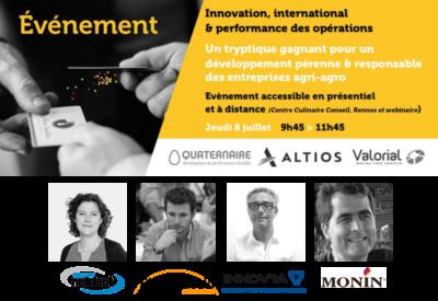 Conférence - Innovation, International & performance des opérations - Quaternaire, Valorial, Altios