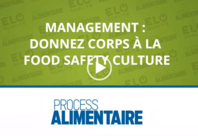 Webinaire. Management : Donnez corps à la Food Safety Culture